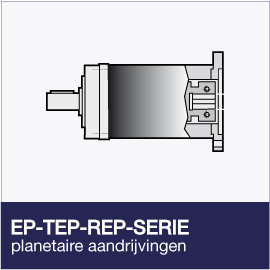EP-TEP-REP-Series planetaire reductoren